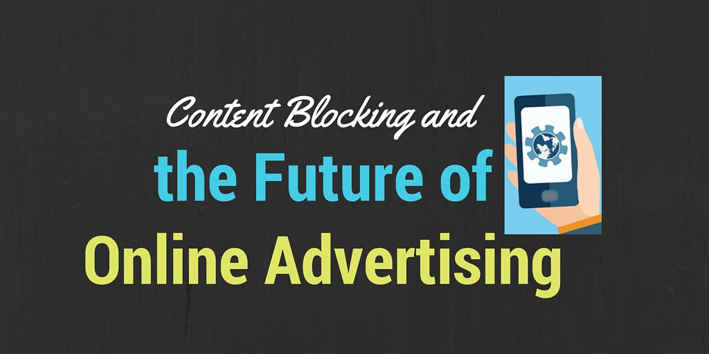 4 Things to Know About Content Blocking and iOS9